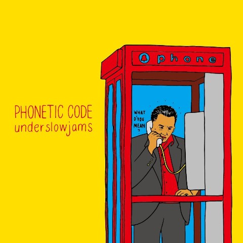 underslowjams/PHONETIC CODE