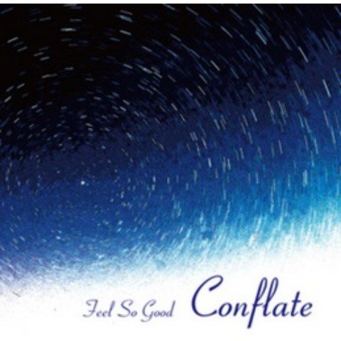 Feel So Good/Conflate【VV特典あり】