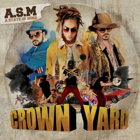 A State of Mind/Crown Yard