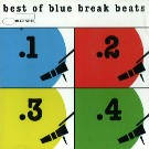 【大特価輸入盤CD!!】BEST OF BLUE BREAK BEATS