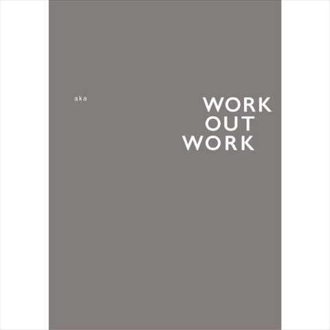 【aka】Art book『Work Out Work』