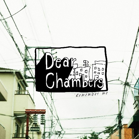 Dear Chambers / Remember me【VV特典あり】