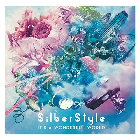 SilberStyle/It's a Wonderful World【VV特典あり】