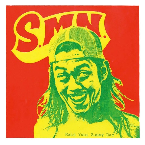 S.M.N/Make Your Sunny Day【VV特典あり】