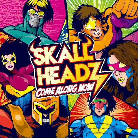 SKALL HEADZ/Come Along Now【VV特典あり】