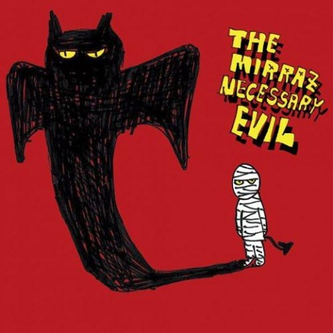 The Mirraz/NECESSARY EVIL