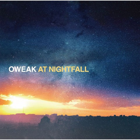 OWEAK / At Nightfall【VV特典あり】