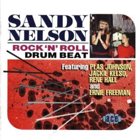SANDY NELSON/ROCK 'N' ROLL DRUM BEAT