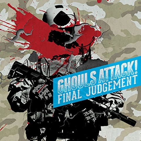 Ghouls Attack!/Final Judgement【VV特典あり】