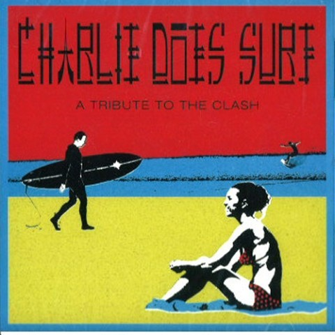 【大特価輸入盤CD!!】Charlie Does Surf : A Tribute To The Clash