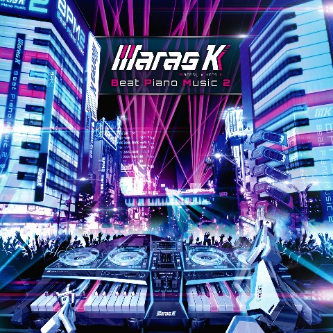 maras k  [Beat Piano Music 2」