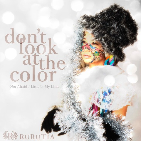 RURUTIA/Don't Look at The Color【初回特典あり】