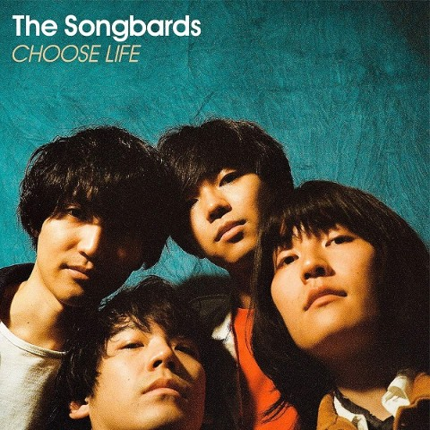 The Songbards / CHOOSE LIFE ≪通常盤≫【VV特典あり】