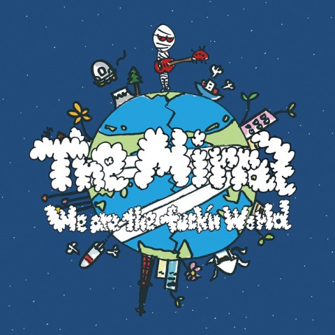 The Mirraz/We Are The Fuck'n World