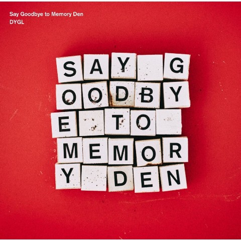 DYGL / Say Goodbye to Memory Den【VV特典あり】