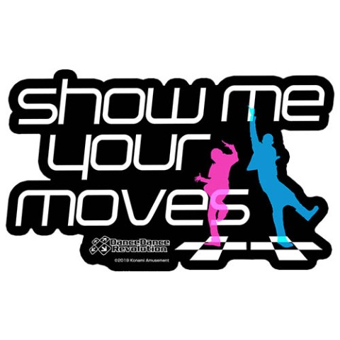 【DanceDanceRevolution】show me your moves 耐水ステッカー