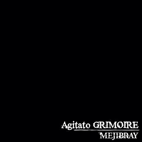 MEJIBRAY/Agitato GRIMOIRE(通常盤)【VV特典あり】