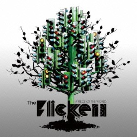 The Flickers/A PIECE OF THE WORLD【VV特典あり】