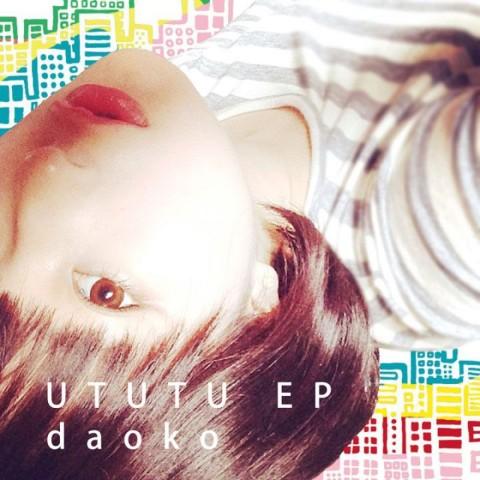 DAOKO/UTUTU EP【初回特典あり ...