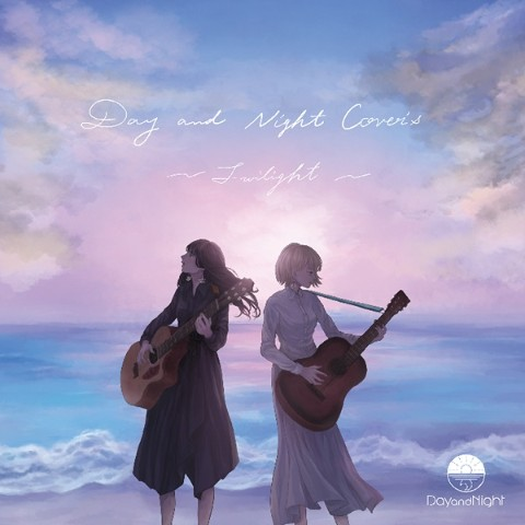 Day and Night / Day and Night Cover's ~Twilight~【特典あり】