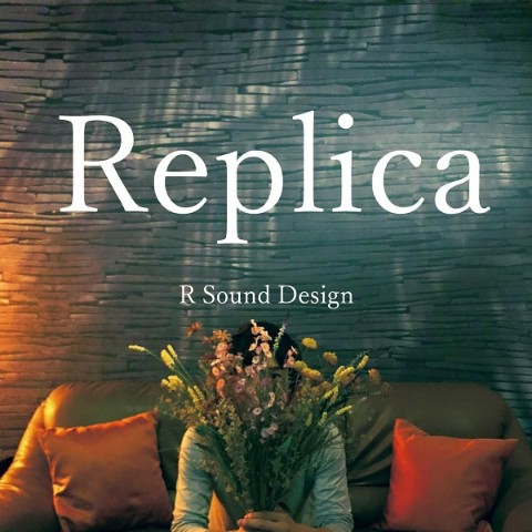 R Sound Design / Replica【VV特典あり】